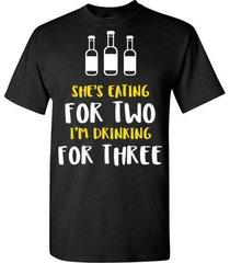 i'm drinking for three t shirt