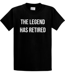 the legend has retired t shirt fathers mothers day funny