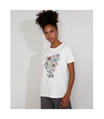 "t-shirt feminina mindset flores it takes time to bloom"" manga curta decote redondo off white"""