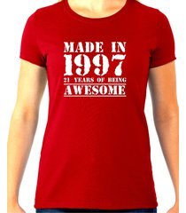 made in 1997, 21 years of being awesome tee