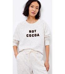 loft lou & grey hot cocoa sweatshirt