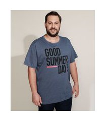 "camiseta masculina plus size good summer days"" manga curta gola careca azul"""