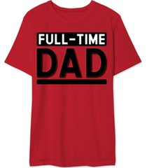 full-time dad men's graphic t-shirt