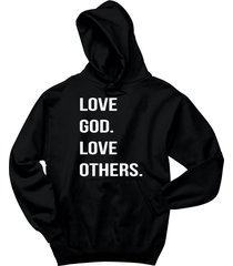 love god love others tee religious christian gift tee hoodie