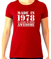 made in 1978, 40 years of being awesome tee