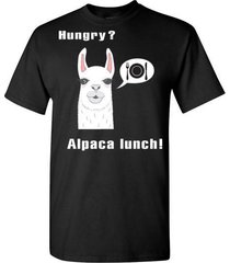 hungry? alpaca lunch t shirt