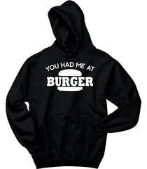 you had me at burger funny food tee hoodie