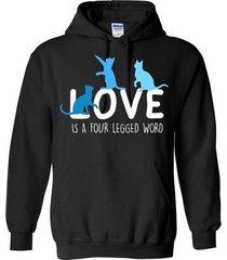 love is a four legged word blend hoodie