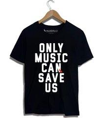 camiseta only music can save us mandrac preta - preto - masculino - algodã£o - dafiti