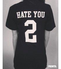 hate you 2 - short sleeve unisex tee - black / white