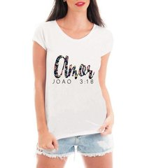 camiseta criativa urbana amor gospel texto - feminino