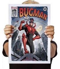 poster bugman na área