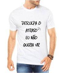camiseta criativa urbana não queria vir engraçadas masculina