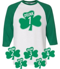 st patrick's day pats irish drunk 1 thru drunk 6 raglan 3/4 sleeve unisex shirt