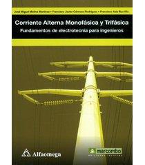 corriente alterna monofásica y trifásica. fundamentos de electrotecnia para ingenieros