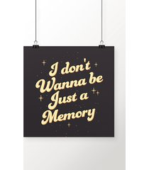 poster just a memory