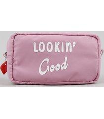"nécessaire feminina ""lookin' good"" rosa"