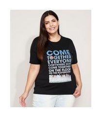 "camiseta feminina plus size now united come together"" manga curta decote redondo preta"""