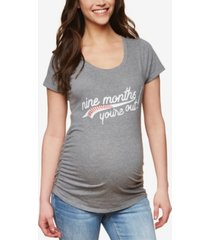 motherhood maternity nine months you're out maternity tee