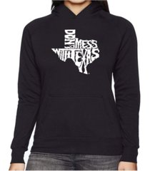 la pop art women's word art hooded sweatshirt -dont mess with texas