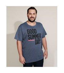 "camiseta masculina plus size good summer days"" manga curta gola careca azul"""