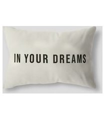amaro feminino design up living capa de almofada in your dreams 42x30, branco