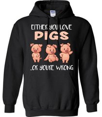 either you love pigs or you wrong blend hoodie