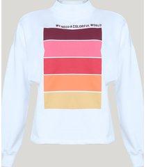 """blusão de moletom feminina """"we need colorful world"""" branco"""