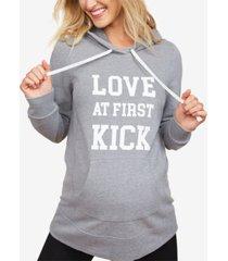 motherhood maternity love at first kick maternity sweatshirt